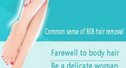 808 Semiconductor Laser Hair Removal Common Sense You Must Know!